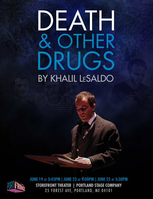 Death, and Other Drugs