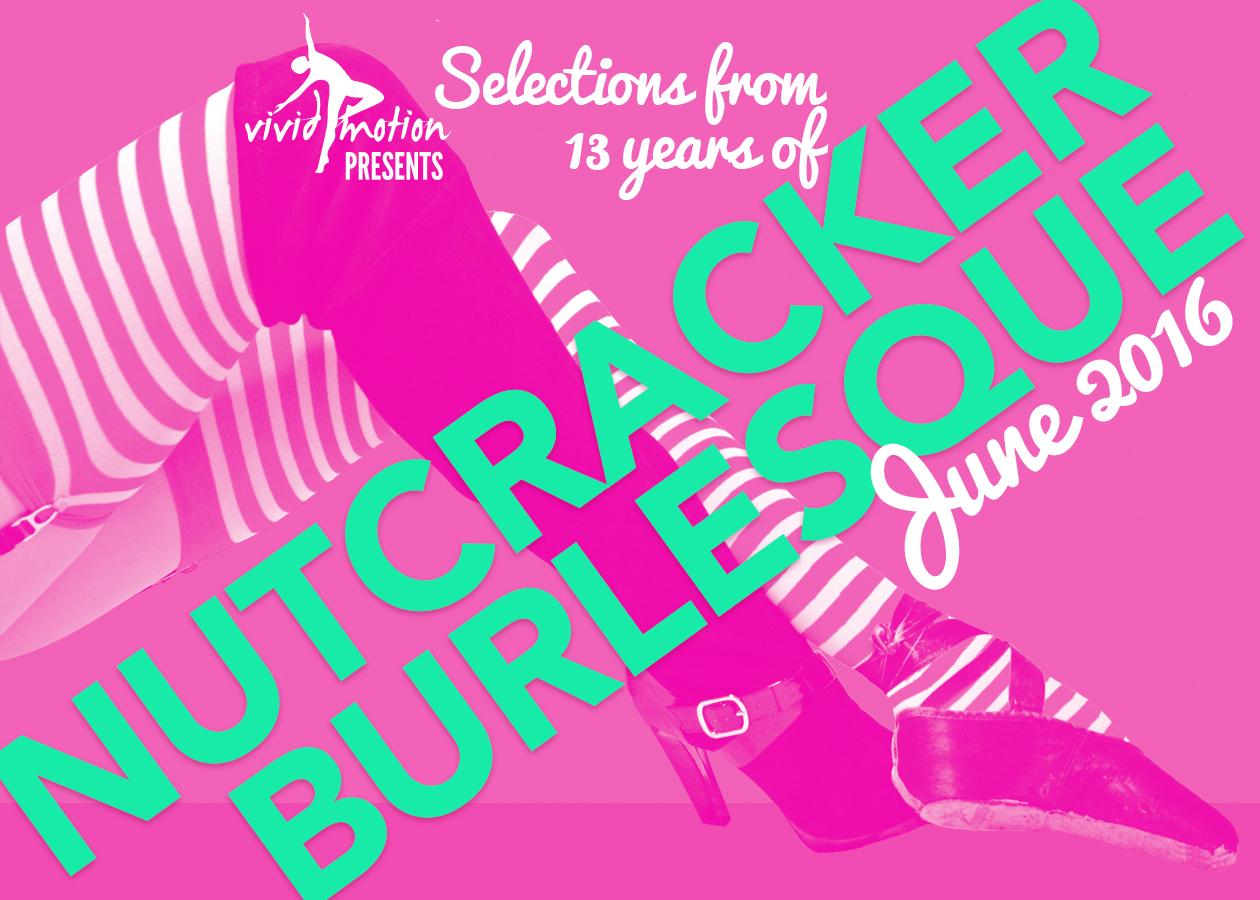 Vivid Motion Presents: Selections From Nutcracker Burlesque